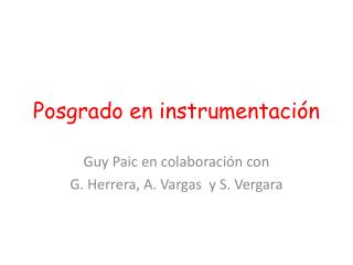 Posgrado en  instrumentación