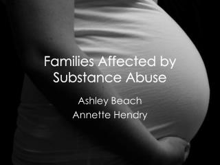 Families Affected by Substance Abuse