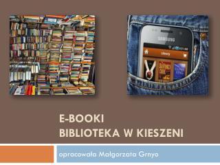 E- booki biblioteka w kieszeni