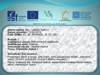 Jméno autora : Mgr. Ladislav  Kažimír Datum vytvoření : 12.02.2013