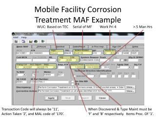 Mobile Facility Corrosion Treatment MAF Example