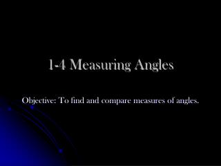 1-4 Measuring Angles