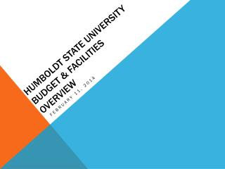 Humboldt State University budget & facilities overview