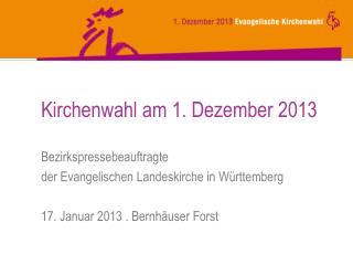 Kirchenwahl am 1. Dezember 2013