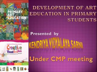 DEVELOPMENT OF ART EDUCATION IN PRIMARY STUDENTS