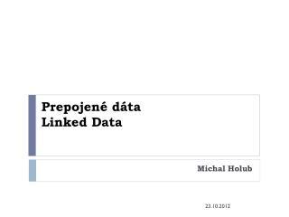 Prepojené dáta Linked Data