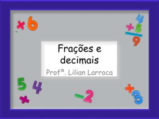 Frações e  decimais