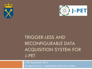 Trigger-less and reconfigurable data acquisition system for  J-PET