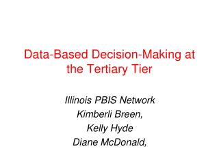 Data-Based Decision-Making at the Tertiary Tier
