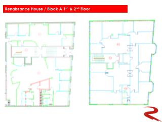 Renaissance  House / Block A 1 st   & 2 nd  Floor