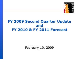 FY 2009 Second Quarter Update  and FY 2010 & FY 2011 Forecast