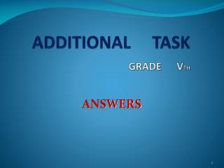 ADDITIONAL     TASK GRADE      V TH
