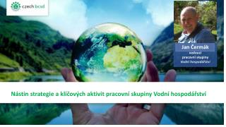 Nástin strategie a klíčových aktivit pracovní skupiny Vodní hospodářství
