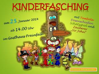 am  25 .  Januar 2014 ab  14.00  Uhr  im  Gasthaus  Preinfalk