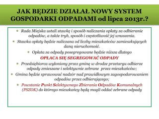JAK BĘDZIE DZIAŁAŁ NOWY SYSTEM GOSPODARKI ODPADAMI od lipca 2013r.?