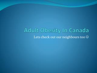 Adult Obesity In Canada