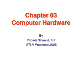Chapter 03 Computer Hardware