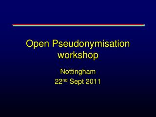 Open Pseudonymisation workshop
