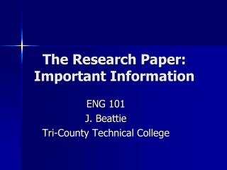 The Research Paper: Important Information