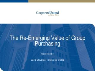 The Re-Emerging Value of Group Purchasing