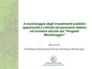 Mario Vella Coordinatore della Segreteria Tecnica del Progetto Monitoraggio