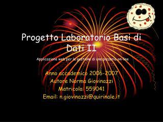 Progetto Laboratorio Basi di Dati II Applicazione web per la gestione di una pizzeria on-line