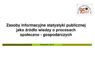Białystok  2013