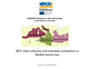WP1: Data collection and metadata compilation in Mediterranean Sea