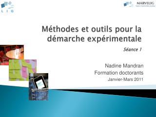 Méthodes et outils pour la démarche expérimentale Séance 1