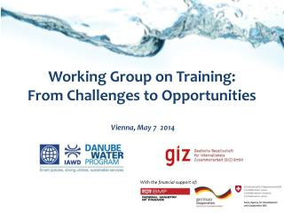 Working Group on Training: From  Challenges to  Opportunities