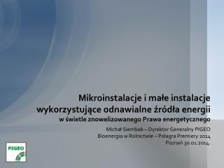 Michał  Siembab – Dyrektor Generalny PIGEO