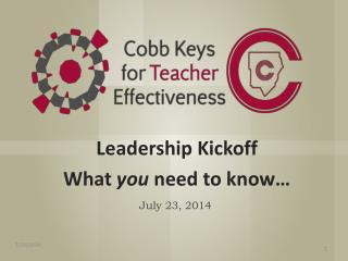 Leadership Kickoff What  you  need to know…