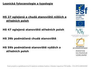 Lesnická fytocenologie a typologie HS 27 oglejená a chudá stanoviště nižších a středních poloh