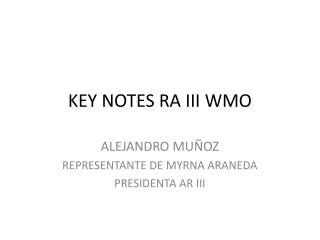 KEY NOTES RA III WMO