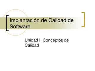 Implantaci�n de Calidad de Software