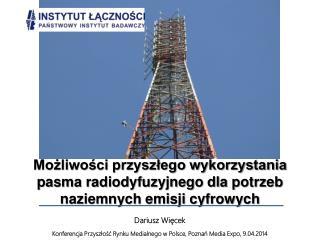 Dariusz Więcek  Konferencja Przyszłość Rynku Medialnego w Polsce, Poznań  Media Expo, 9.04.2014