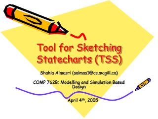 Tool for Sketching Statecharts TSS