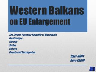 Western Balkans on EU Enlargement