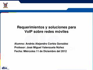 Requerimientos y soluciones para VoIP sobre redes móviles
