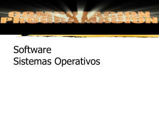 Software Sistemas Operativos