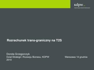 Rozrachunek trans-graniczny na T2S