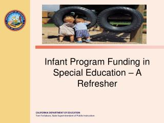 Infant Program Funding in Special Education � A Refresher
