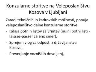Konzularne storitve na Veleposlaništvu Kosova v Ljubljani