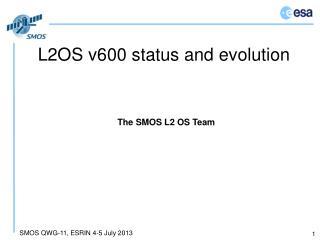 L2OS v600 status and evolution