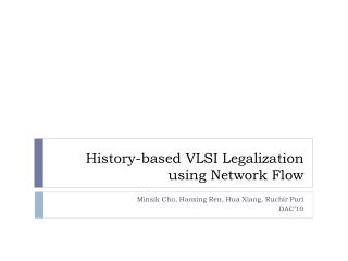 History-based VLSI Legalization using Network Flow