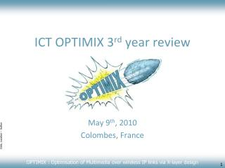 ICT OPTIMIX 3 rd  year review