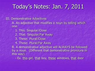 Today s Notes: Jan. 7, 2011