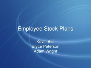 Employee Stock Plans