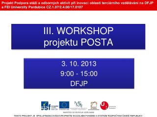 III. WORKSHOP projektu POSTA