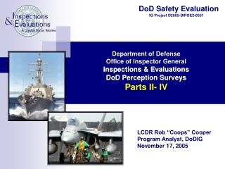 DoD Safety Evaluation           IG Project D2005-DIPOE2-0051